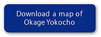 Download a map of Okage Yokocho